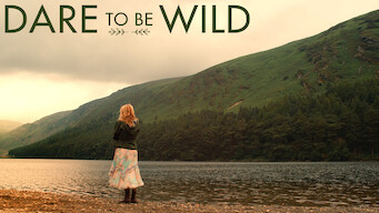 Dare to Be Wild (2015)