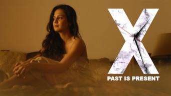 X: Past Is Present (2015)