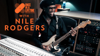 Once In A Lifetime Sessions with Nile Rodgers (2018)