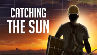 Catching the Sun (2015)