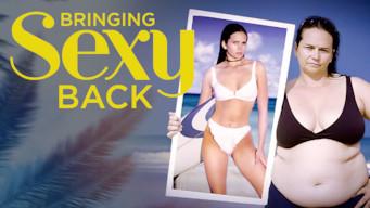 Bringing Sexy Back (2015)