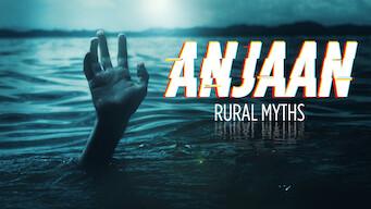 Anjaan: Rural Myths (2018)