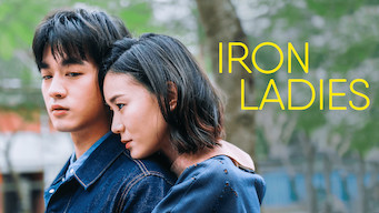 Iron Ladies (2018)