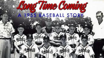Long Time Coming: A 1955 Baseball Story (2018)