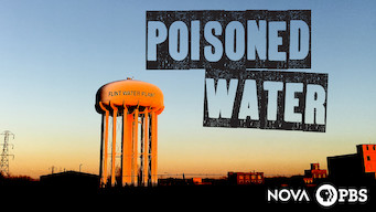 NOVA: Poisoned Water (2017)