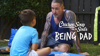 Chicken Soup for the Soul's Being Dad (2018)