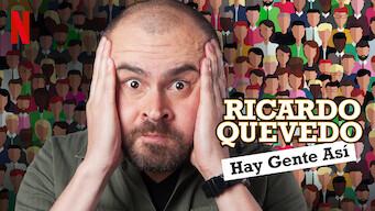Ricardo Quevedo: Hay gente así (2018)