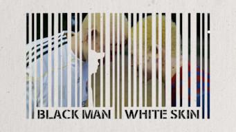 Black Man White Skin (2015)
