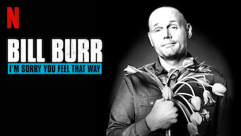 Bill Burr: I'm Sorry You Feel That Way (2014)