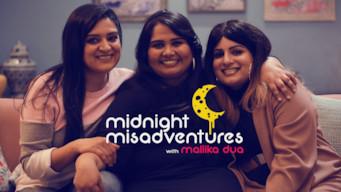 Midnight Misadventures With Mallika Dua (2018)