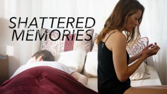 Shattered Memories (2018)