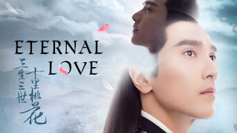 Eternal Love (2017)