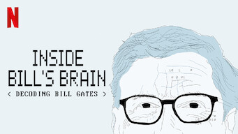Inside Bill's Brain: Decoding Bill Gates (2019)