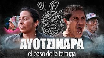 Ayotzinapa, el paso de la tortuga (2018)